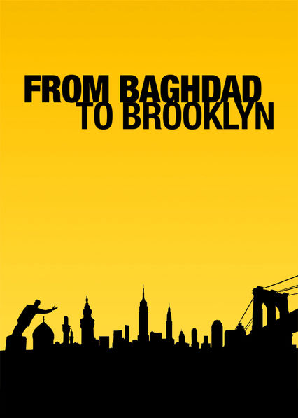 From Baghdad to Brooklyn Netflix US (United States)