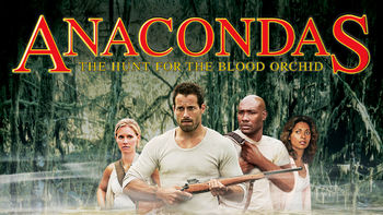 Netflix box art for Anacondas: The Hunt for the Blood Orchid