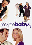 Maybe Baby Poster