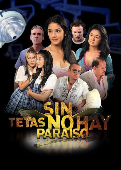 Sin tetas no hay paraiso Netflix BR (Brazil)