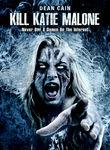 Kill Katie Malone Poster