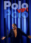 Polo Polo VIP 1 | filmes-netflix.blogspot.com