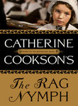 Catherine Cookson's The Rag Nymph Poster