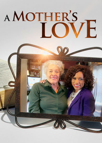 A Mother's Love Netflix US (United States)