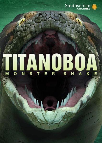 Titanoboa: Monster Snake Netflix PR (Puerto Rico)