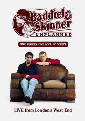 Baddiel and Skinner Unplanned: Live from London's West End