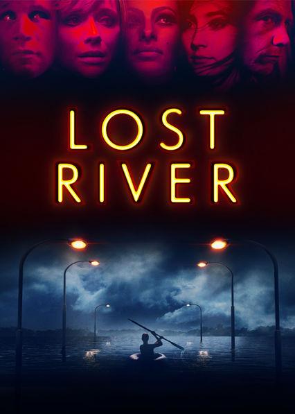 Lost River Netflix MX (Mexico)