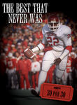 30 for 30: The Best That Never Was Poster