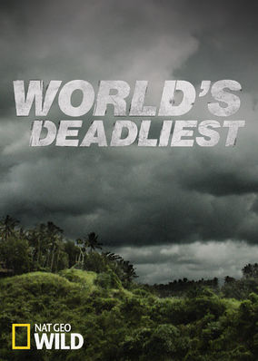 World's Deadliest - Season 1