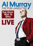 Al Murray: The Pub Landlord Live - The Only Way Is Epic