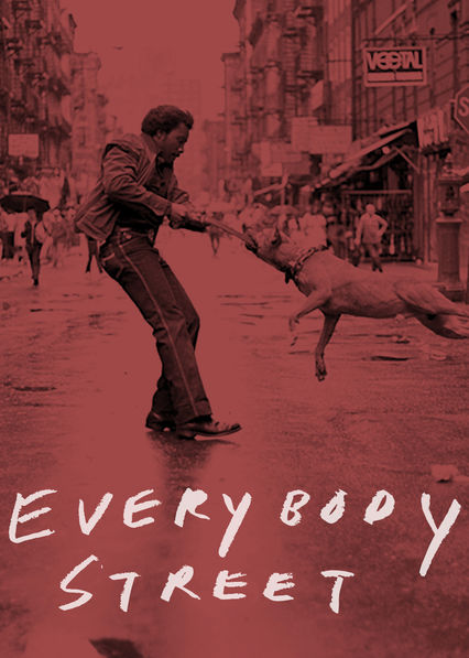 Everybody Street Netflix US (United States)