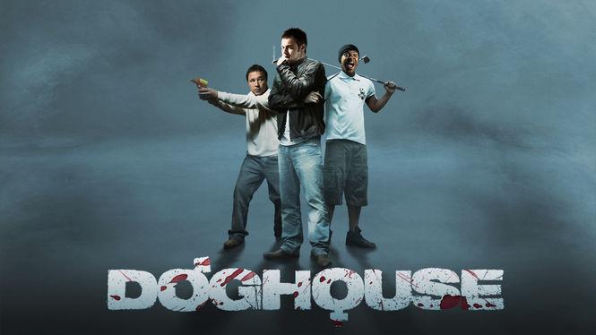 Doghouse | filmes-netflix.blogspot.com