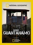 National Geographic: Inside Guantanamo