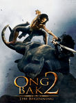 Ong Bak 2: The Beginning (2008)