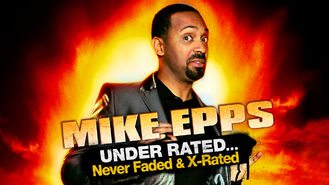 Netflix box art for Mike Epps: Under Rated & Never Faded