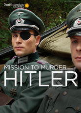 Mission to Murder Hitler