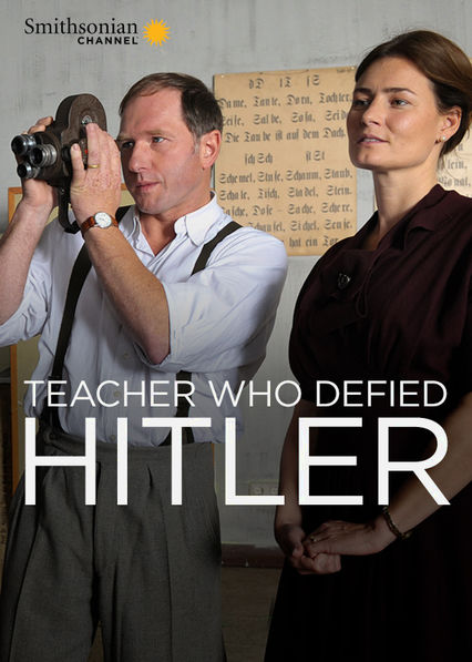 The Teacher Who Defied Hitler Netflix US (United States)