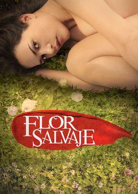 Flor Salvaje - Season 1