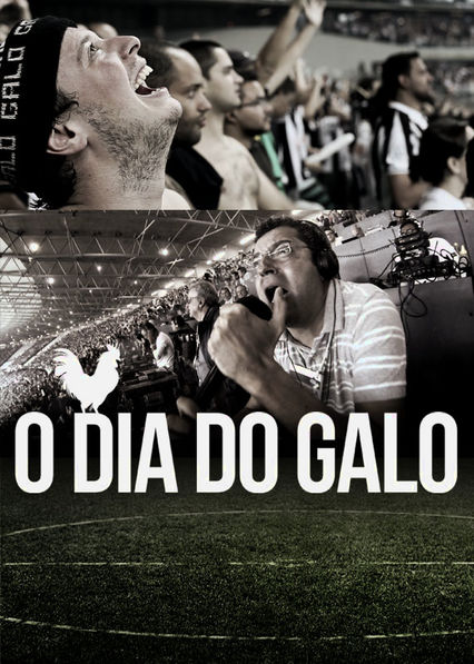 O Dia do Galo Netflix BR (Brazil)