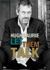 Hugh Laurie: Let Them Talk | filmes-netflix.blogspot.com