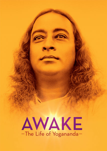 Awake: The Life of Yogananda Netflix UK (United Kingdom)