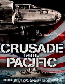 Crusade in the Pacific: America at War: MacArthur Returns to the Philippines