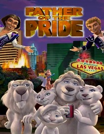 Father of the Pride: The Siegfried and Roy Fantasy Experience Movie