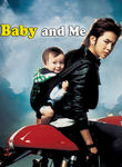 Baby and Me Poster