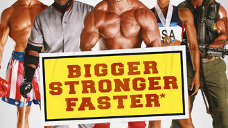 bigger stronger faster documentary online