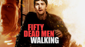 Netflix box art for 50 Dead Men Walking