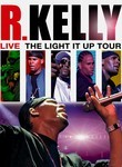 R. Kelly Live! The Light It Up Tour Poster