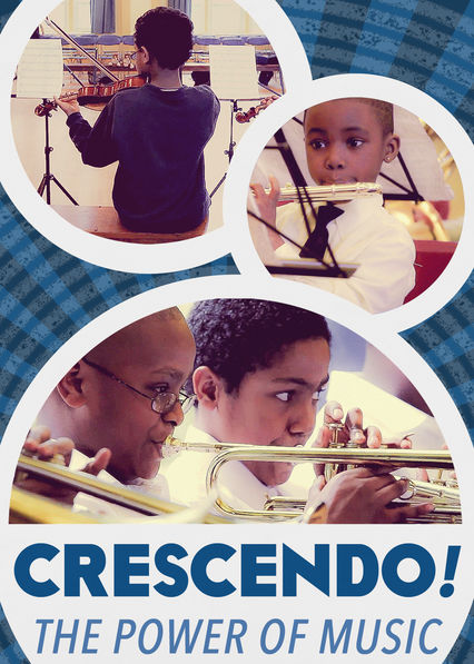 Crescendo! The Power of Music Netflix BR (Brazil)