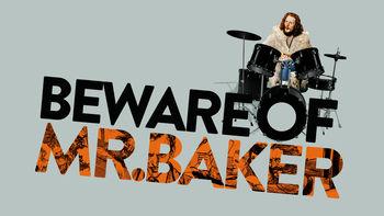 Netflix box art for Beware of Mr. Baker
