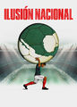 Ilusion Nacional | filmes-netflix.blogspot.com