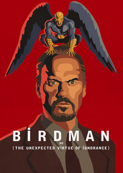 Birdman or (The Unexpected Virtue of Ignorance) Netflix BR (Brazil)