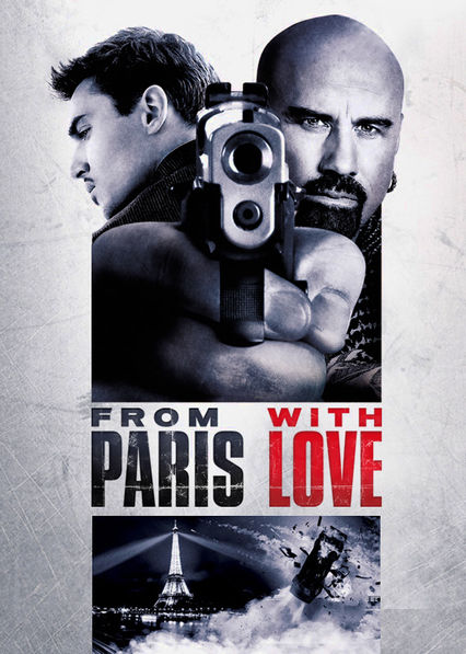 From Paris with Love Netflix AR (Argentina)