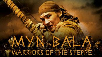 Netflix box art for Myn Bala: Warriors of the Steppe
