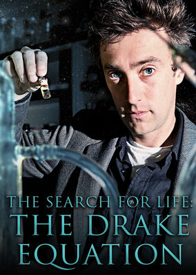 Search For Life: The Drake Equation, The