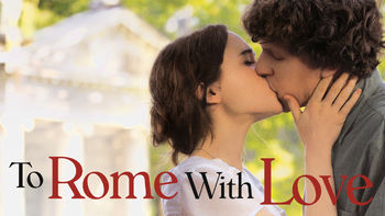Netflix box art for To Rome with Love