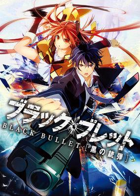 Black Bullet - Season 1