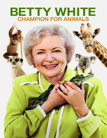 Betty White: Champion for Animals