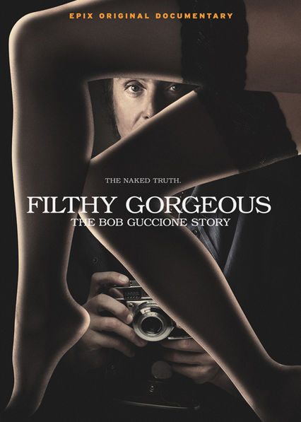 Filthy Gorgeous: The Bob Guccione Story Netflix UK (United Kingdom)