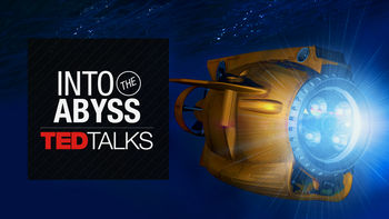 Netflix box art for TEDTalks: Into the Abyss - Season 1