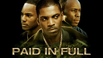 Netflix box art for Paid in Full