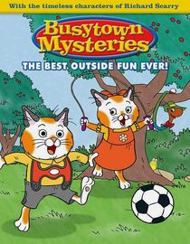 Busytown Mysteries: Series 1: The Eight Shoes Mystery / The Something in the Woods Mystery