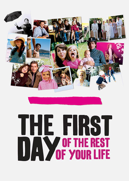The First Day of the Rest of Your Life Netflix ES (España)
