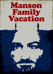 Manson Family Vacation | filmes-netflix.blogspot.com