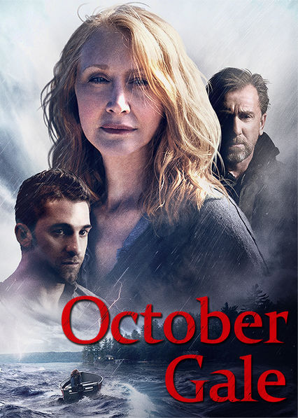 October Gale Netflix UK (United Kingdom)