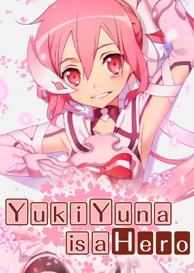 Yuki Yuna Is a Hero - Season 1