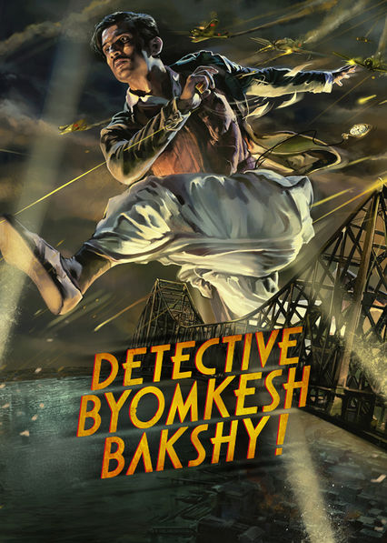 Detective Byomkesh Bakshy! Netflix UK (United Kingdom)